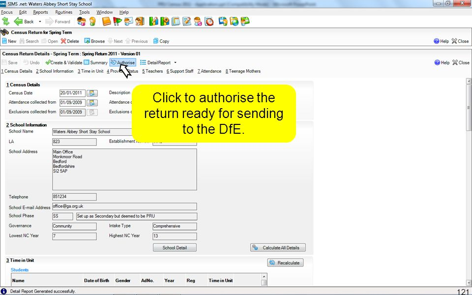 Click to authorise the return ready for sending to the DfE. 121