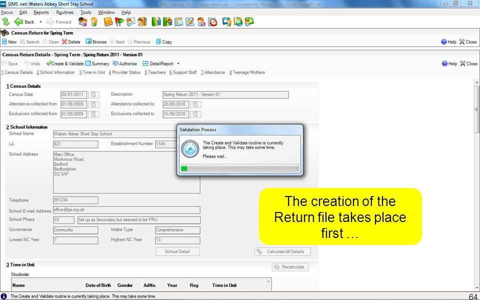 The creation of the Return file takes place first … 64