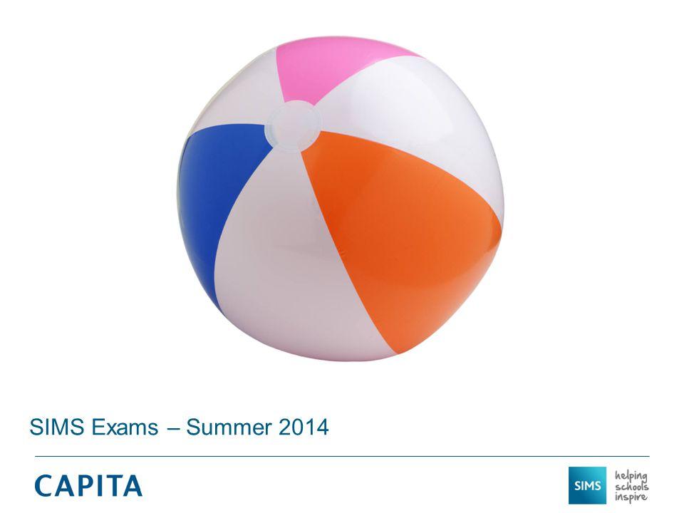 SIMS Exams – Summer 2014