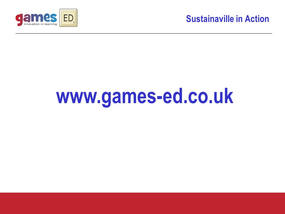 Sustainaville in Action www.games-ed.co.uk