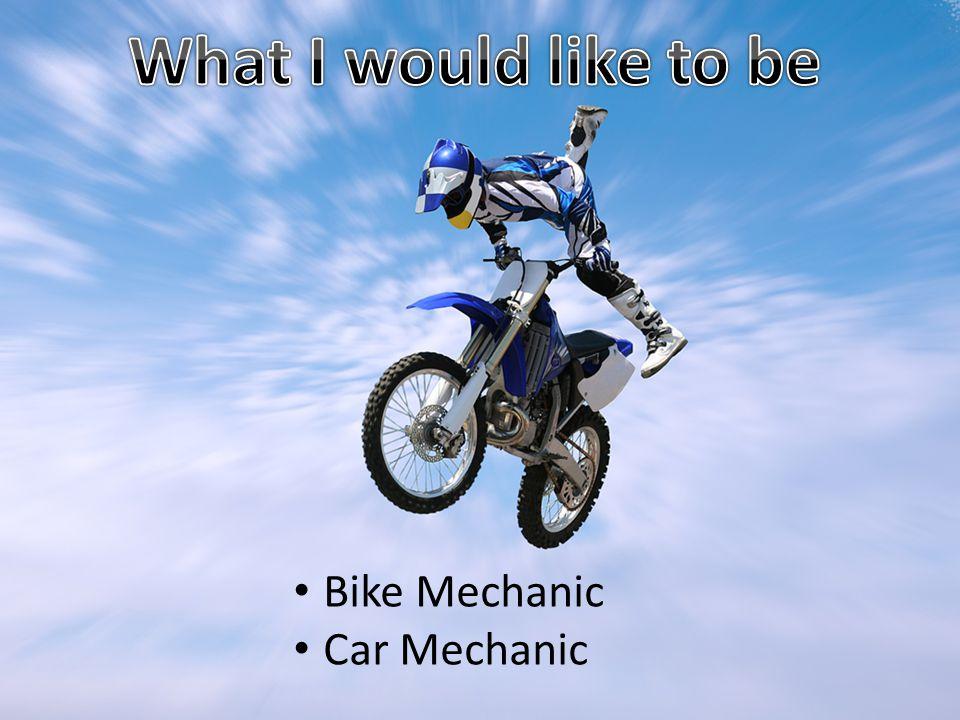 Bike Mechanic Car Mechanic