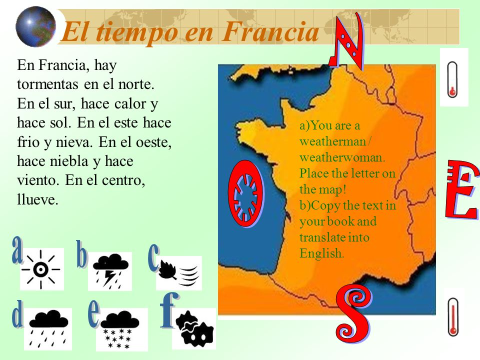 El tiempo en Francia En Francia, hay tormentas en el norte.
