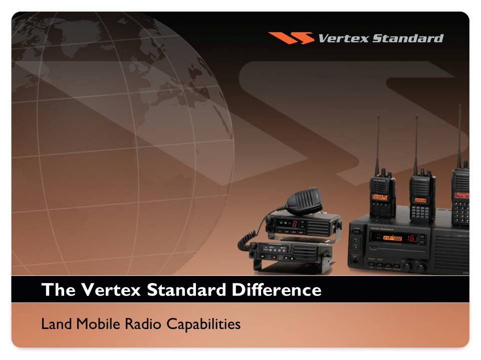 The Vertex Standard Difference Land Mobile Radio Capabilities
