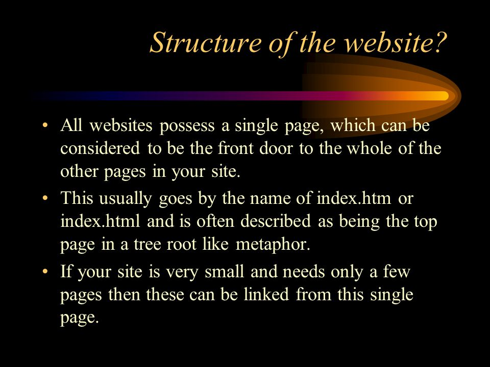 Links and URLs from index.htm to each of the other pages; from each of the other pages back to index.htm; and possibly from each page to any of the other pages; and possibly from each page to any of the other pages.
