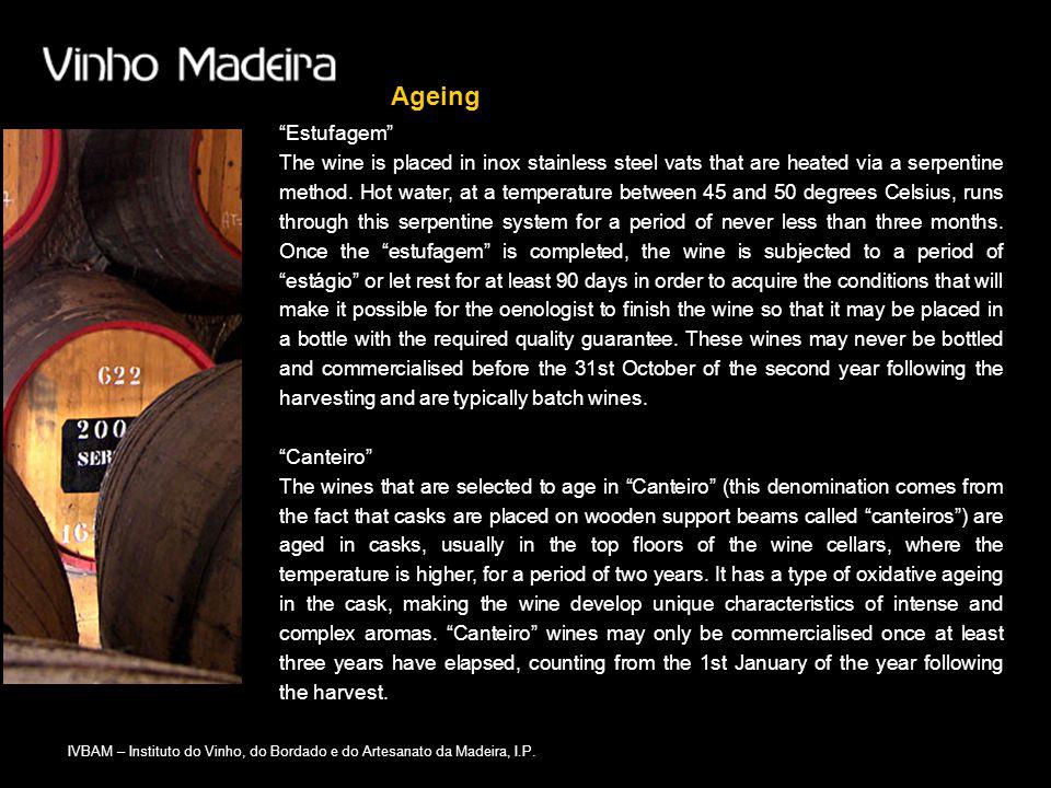 """IVBAM – Instituto do Vinho, do Bordado e do Artesanato da Madeira, I.P. Ageing """"Estufagem"""" The wine is placed in inox stainless steel vats that are he"""