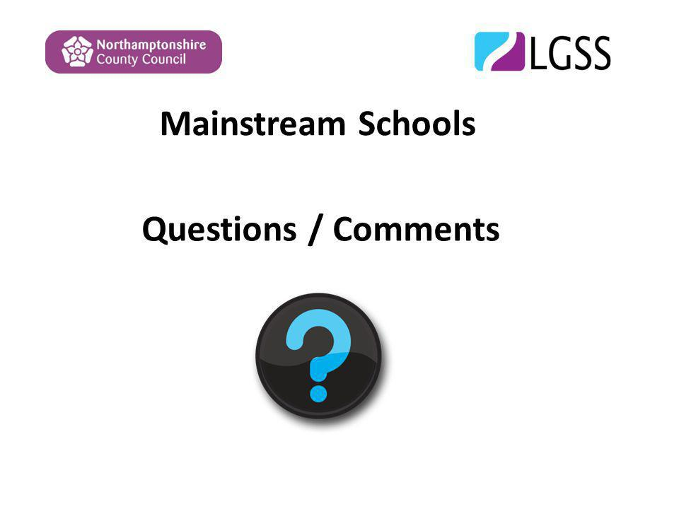 Mainstream Schools Questions / Comments