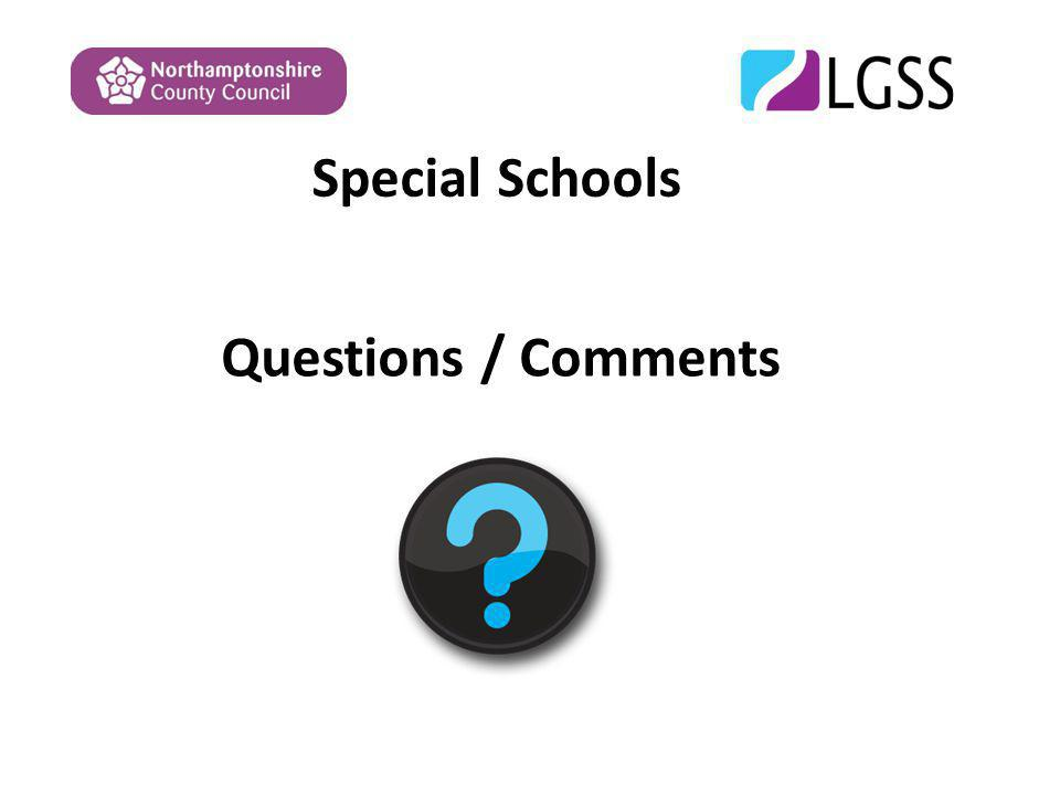 Special Schools Questions / Comments