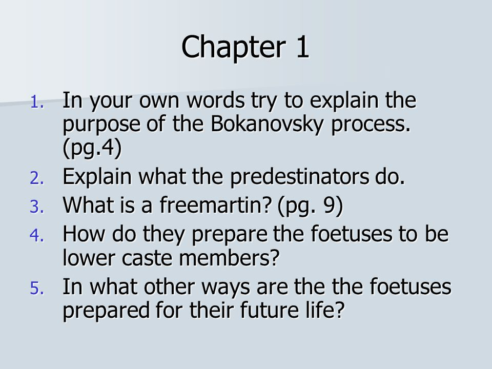 Chapter 6 In groups list as many hypnopaedic phrases as you can from part one, chapter six.