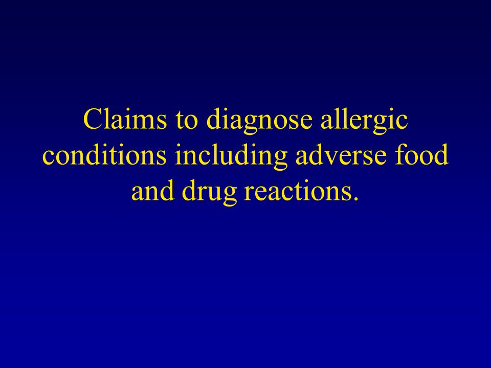 Claims to diagnose allergic conditions including adverse food and drug reactions.