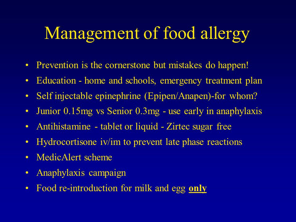 Management of food allergy Prevention is the cornerstone but mistakes do happen.