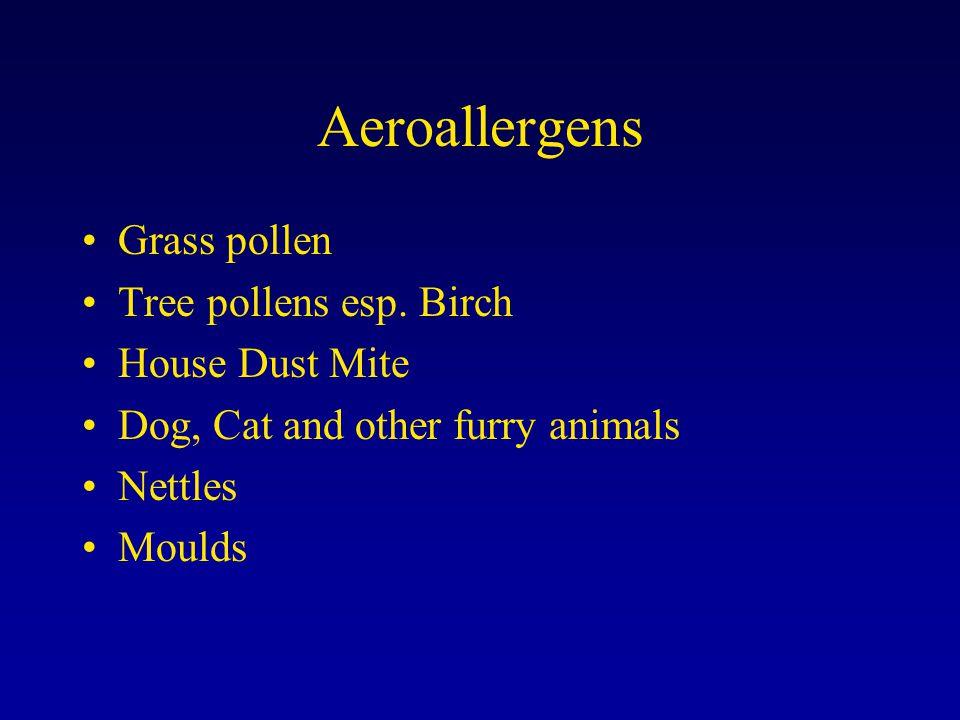 Aeroallergens Grass pollen Tree pollens esp.