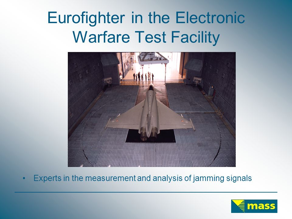 Eurofighter in the Electronic Warfare Test Facility Experts in the measurement and analysis of jamming signals