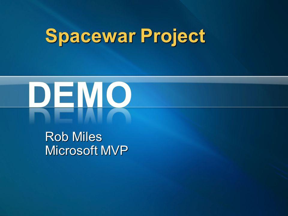 Spacewar Project Rob Miles Microsoft MVP