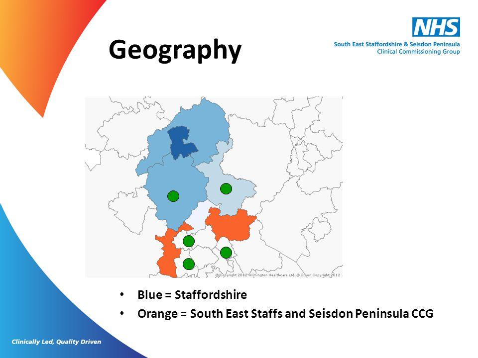 Blue = Staffordshire Orange = South East Staffs and Seisdon Peninsula CCG Geography