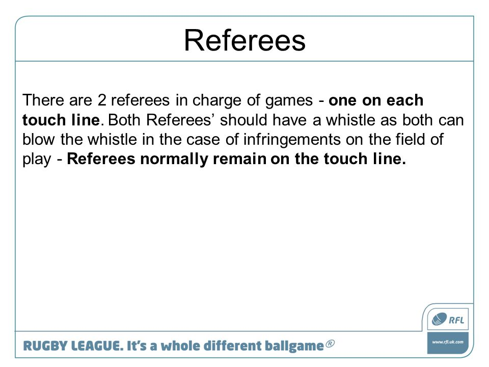 Offensive Referee This will be the main match referee.