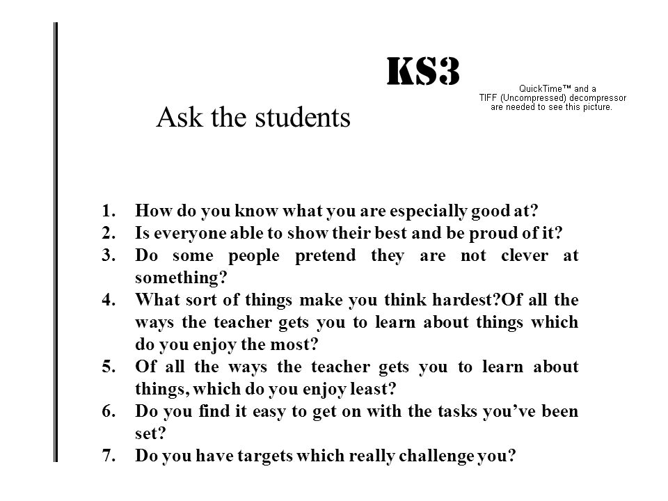 KS3 IMPACT. 1.How do you know what you are especially good at.