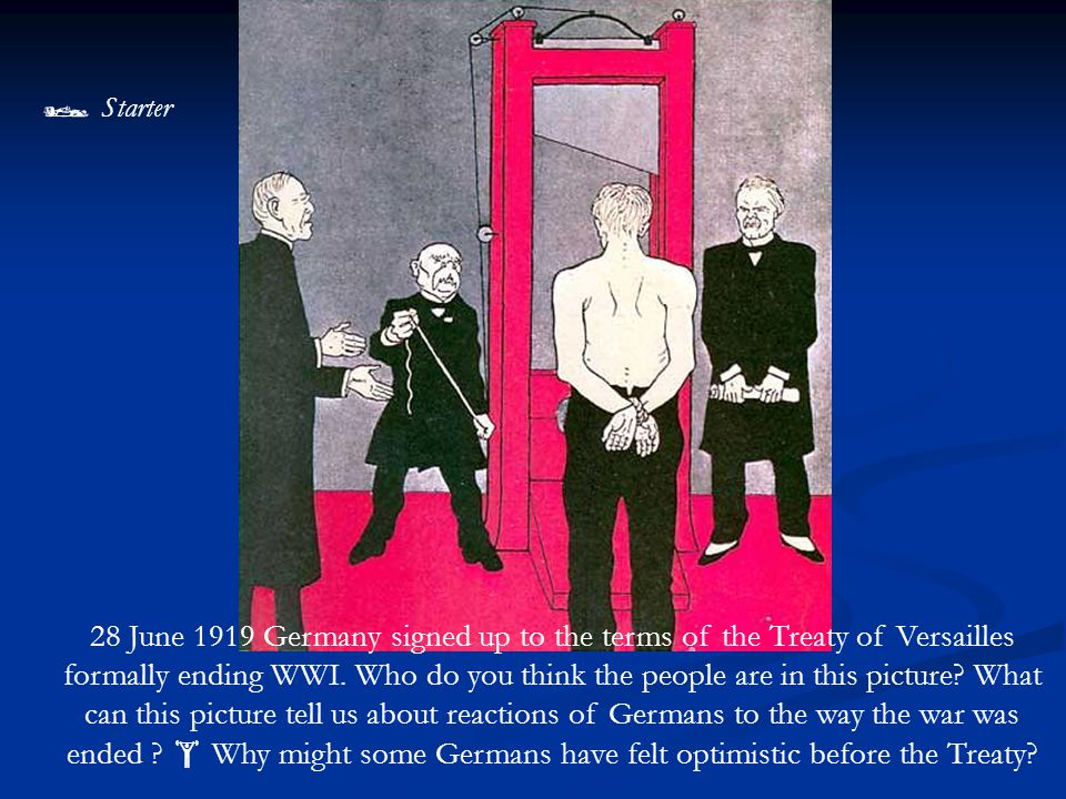  Your task Read p.18 and list 3 reasons why ordinary Germans felt betrayed by the Treaty of Versailles, in other words 'stabbed in the back' Read p.18 and list 3 reasons why ordinary Germans felt betrayed by the Treaty of Versailles, in other words 'stabbed in the back'