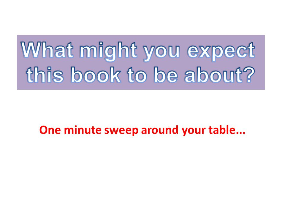 One minute sweep around your table...