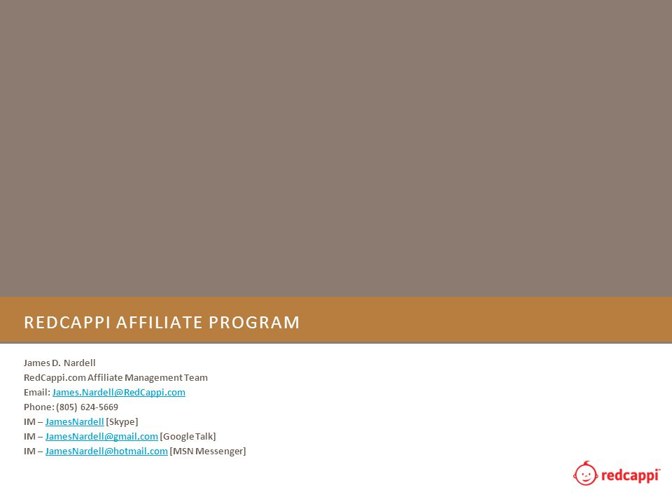 REDCAPPI AFFILIATE PROGRAM James D.
