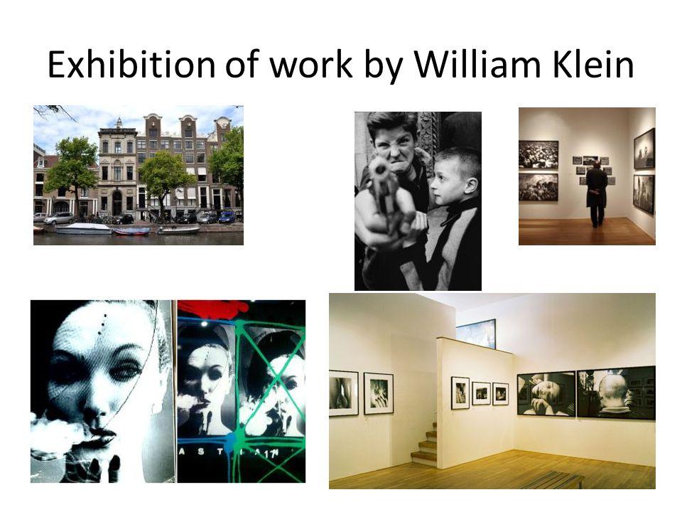 Exhibition of work by William Klein