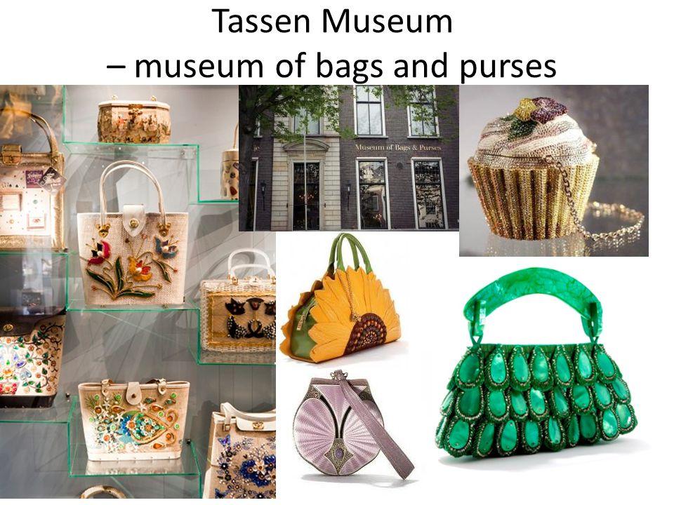 Tassen Museum – museum of bags and purses
