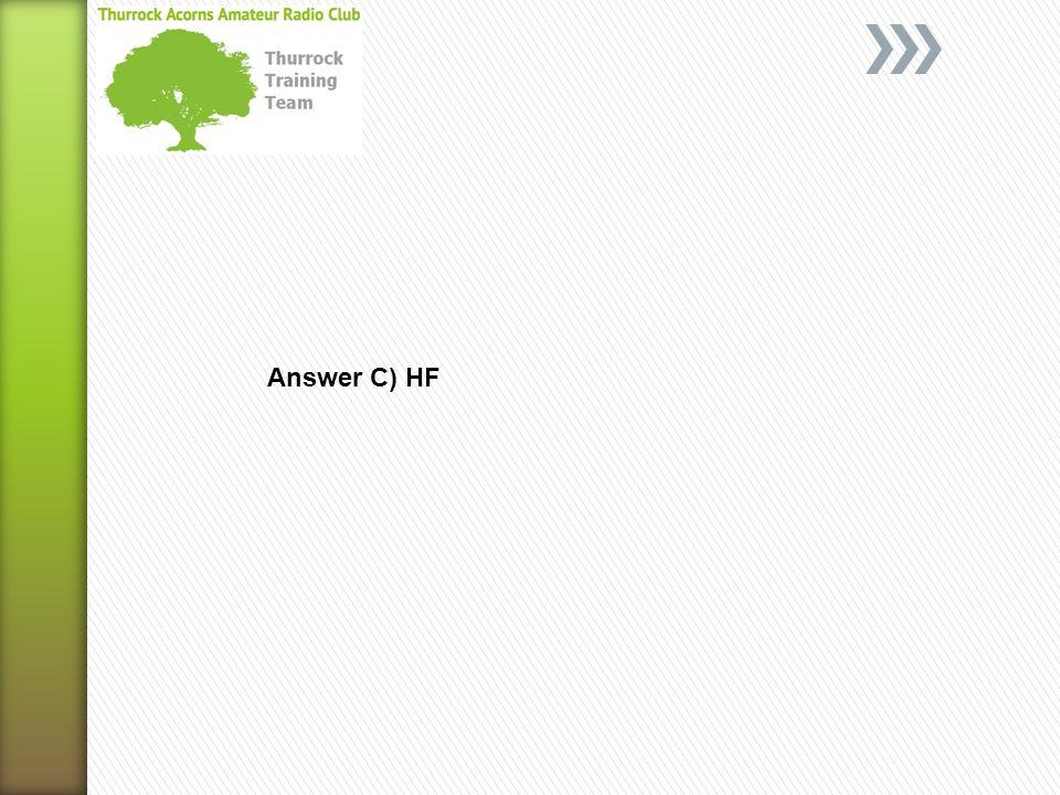 Answer C) HF