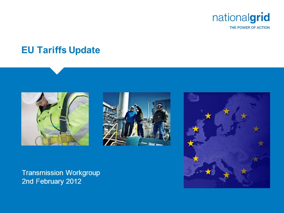 EU Tariffs Update Transmission Workgroup 2nd February 2012