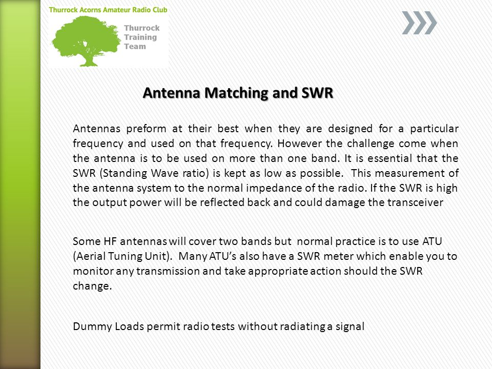 Antenna Matching and SWR Antennas preform at their best when they are designed for a particular frequency and used on that frequency.