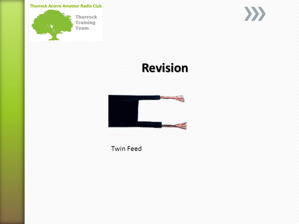 Revision Twin Feed