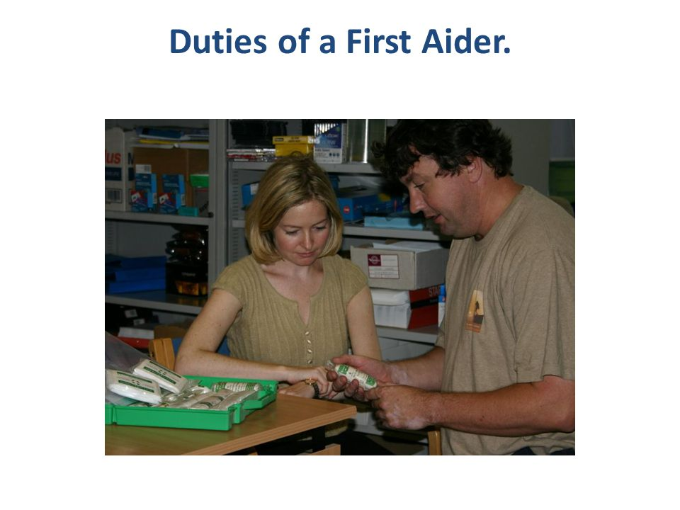 Course Objective To ensure you leave here with an awareness of the basics of First Aid and improved confidence to help if someone is in need of assistance.