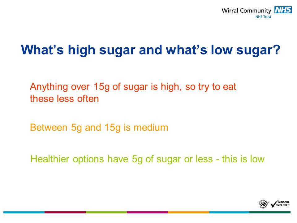 What's high sugar and what's low sugar.