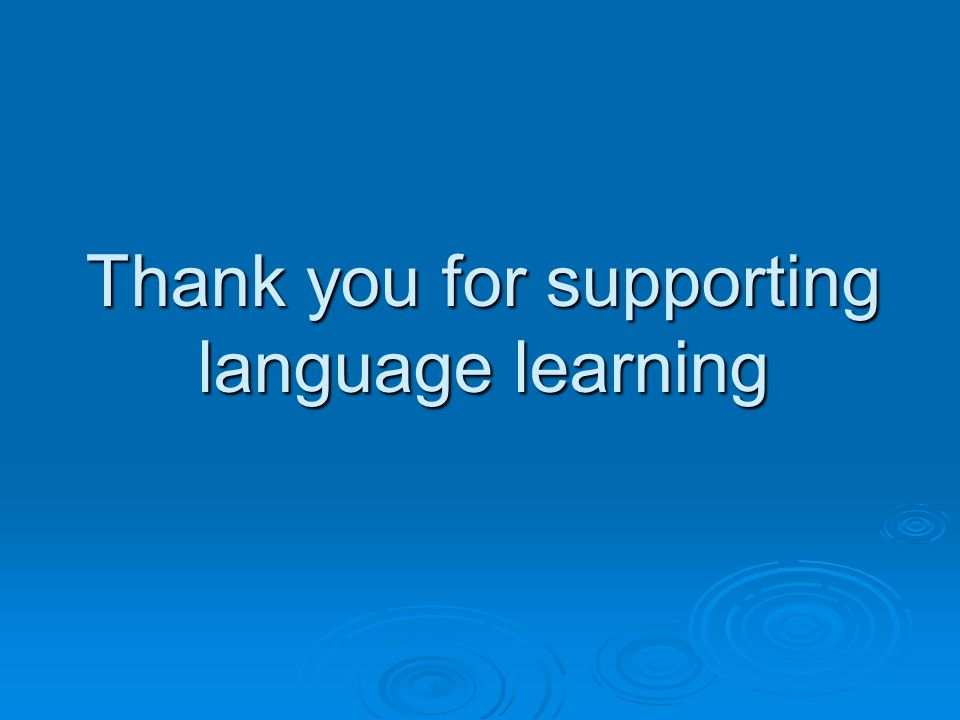 Thank you for supporting language learning