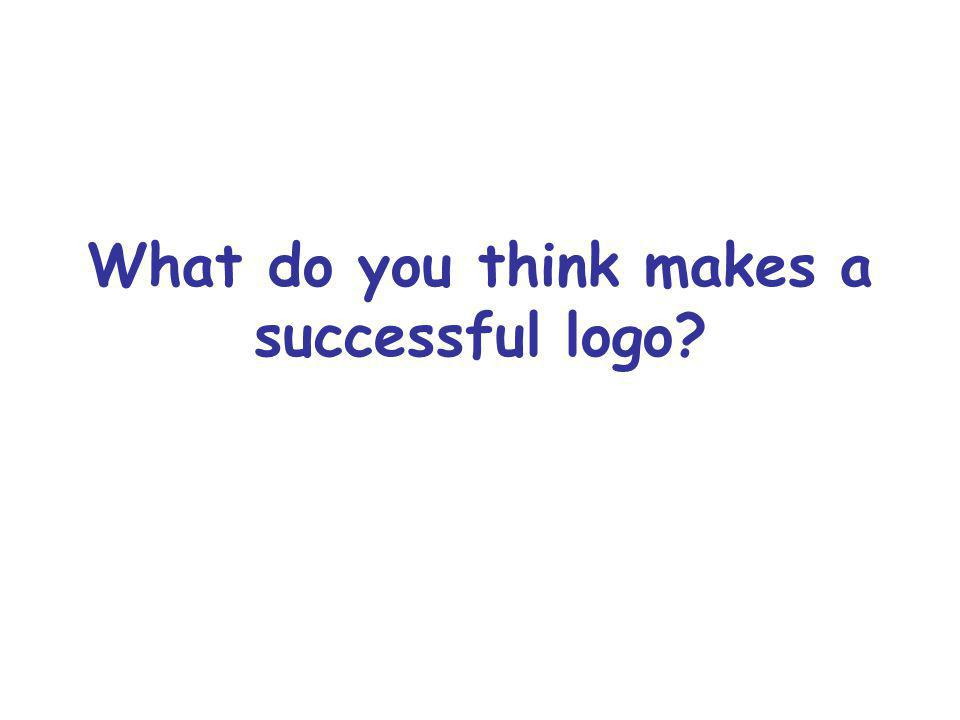 What do you think makes a successful logo?