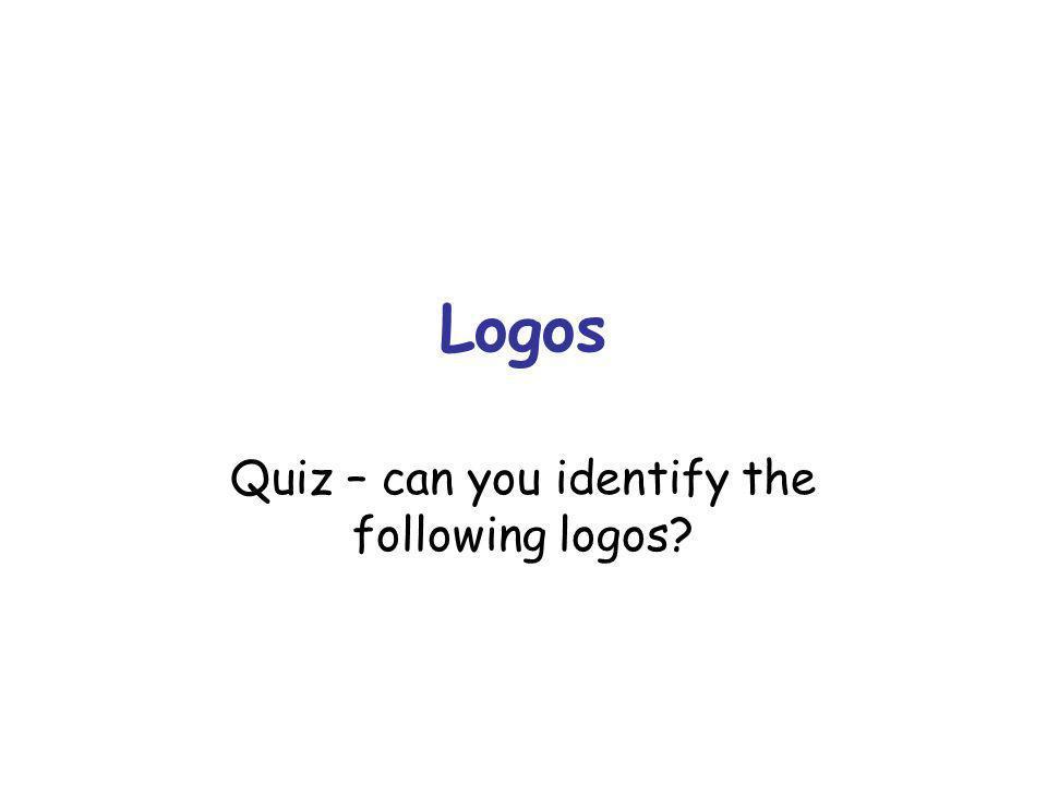 Logos Quiz – can you identify the following logos?