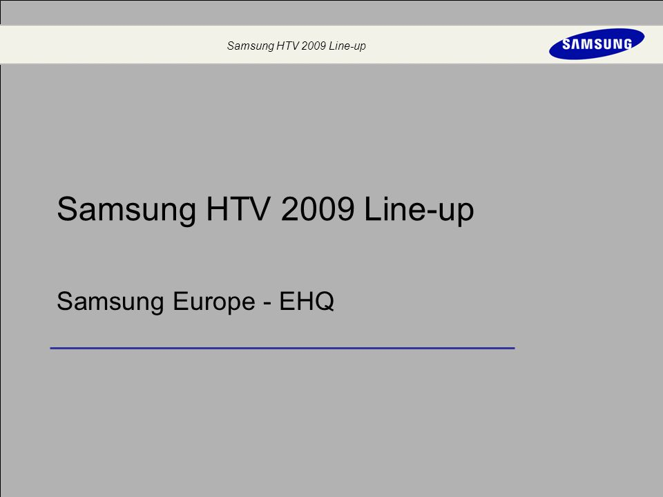 Samsung Hotel TV - Europe Samsung HTV 2009 Line-up 1 Agenda 2009 Roadmap ECO