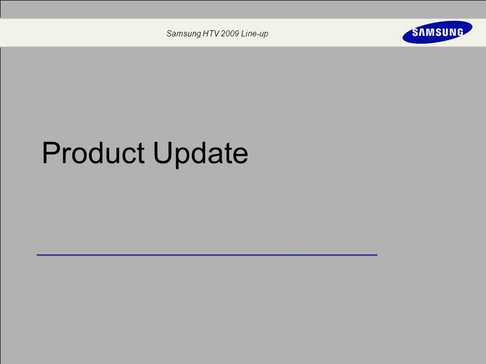 Samsung HTV 2009 Line-up Product Update
