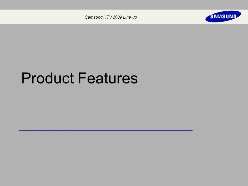 Samsung HTV 2009 Line-up Product Features