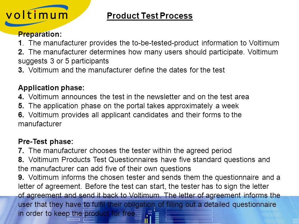 Product Test Process Preparation: 1.