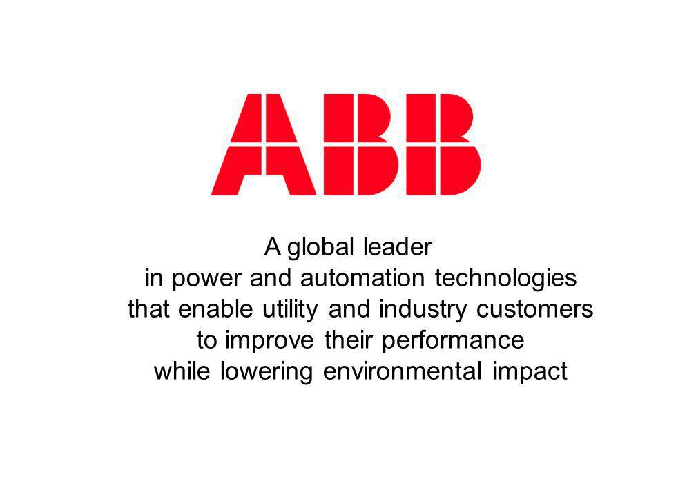 A global leader in power and automation technologies that enable utility and industry customers to improve their performance while lowering environmen