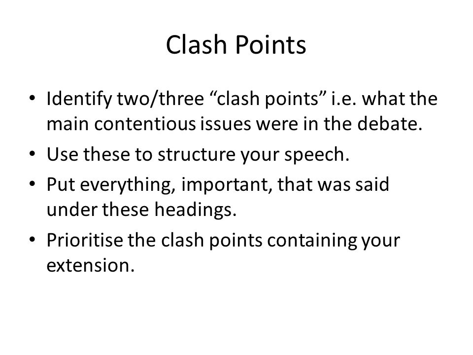 Clash Points Identify two/three clash points i.e.