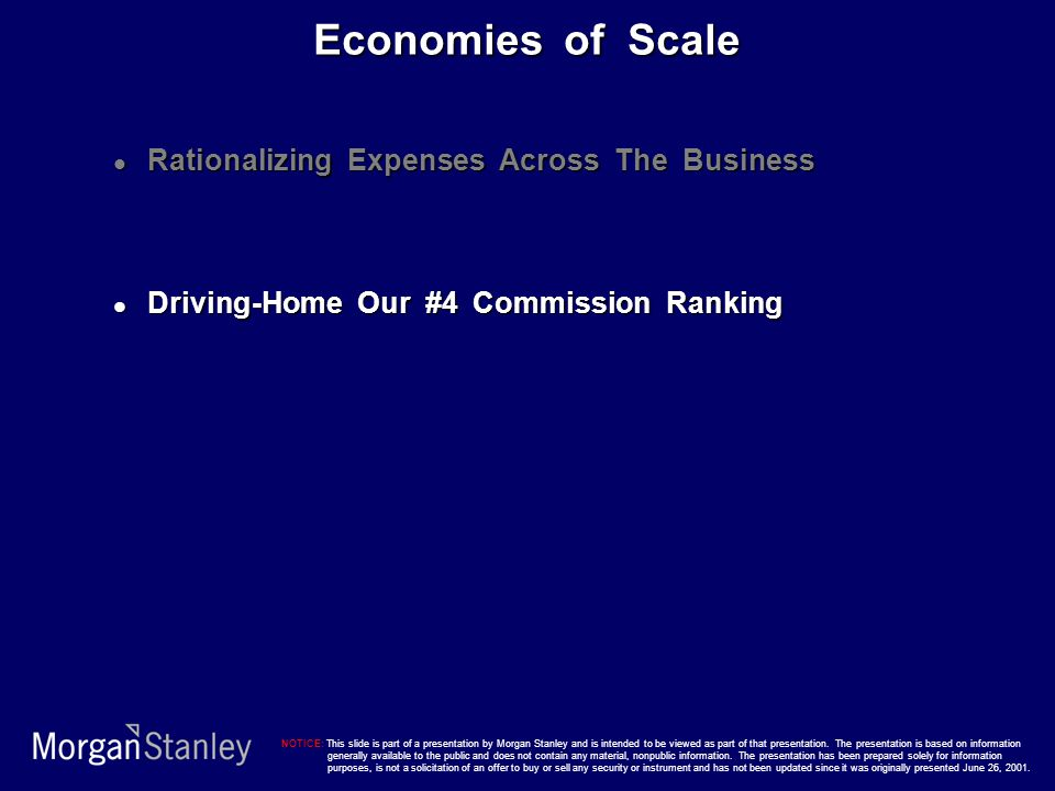 Economies of Scale Rationalizing Expenses Across The Business Rationalizing Expenses Across The Business Driving-Home Our #4 Commission Ranking Drivin