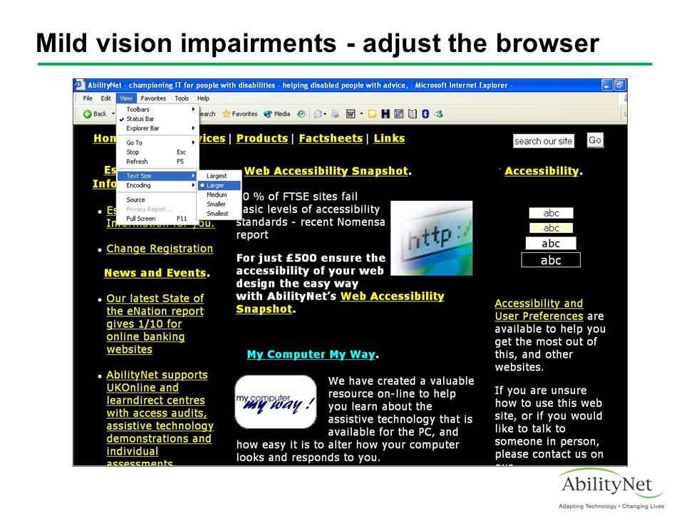 Mild vision impairments - adjust the browser