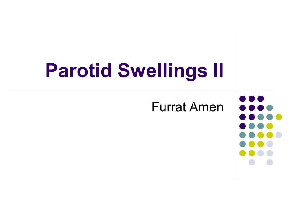 Parotid Swellings II Furrat Amen