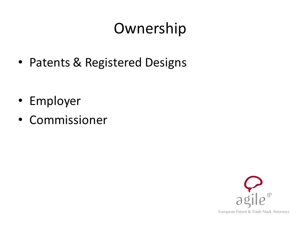 Ownership Patents & Registered Designs Employer Commissioner