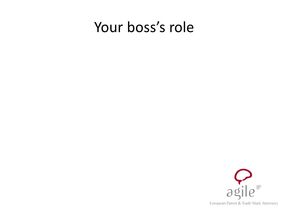 Your boss's role