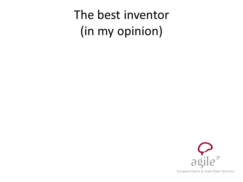 The best inventor (in my opinion)