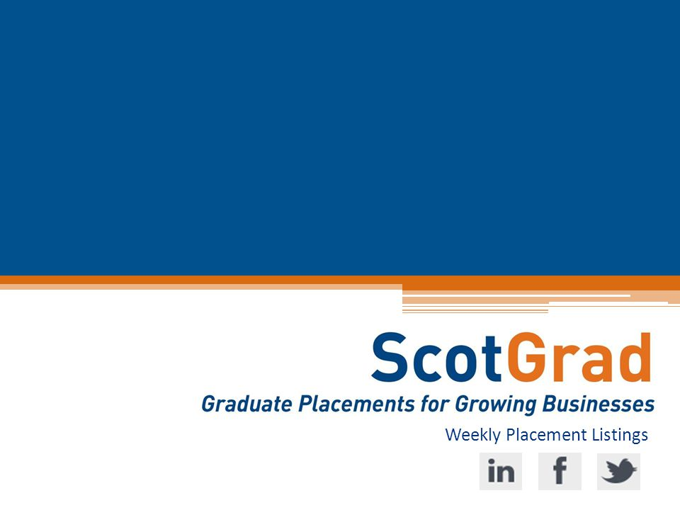 WEEKLY PLACEMENT LISTINGS 12/10/2014 www.ScotGrad.co.uk/graduates Graduate.NET Developer Integral Ecology Limited £18,000 - £22,000Glasgow9 MonthsApply by 13 th July 2014 Integral Ecology is a tech start-up company based in Ayr and Glasgow.