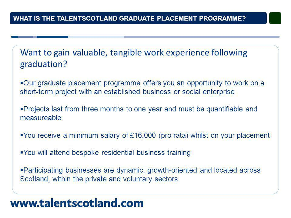 WHAT IS THE TALENTSCOTLAND GRADUATE PLACEMENT PROGRAMME.