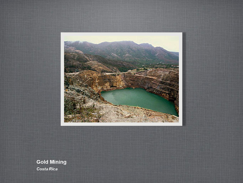 Gold Mining Costa Rica