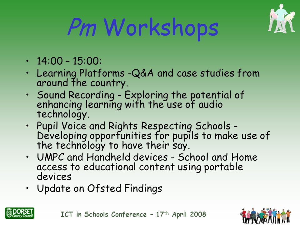 ICT in Schools Conference – 17 th April 2008 and finally………….